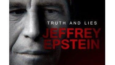 """A host of troubling questions abound in """"Truth and Lies: The Jeffrey Epstein Story""""."""