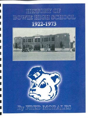 The cover of the book by Fred Morales on Bowie High School's history.