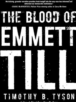 'The Blood of Emmett Till' by Timothy B. Tyson