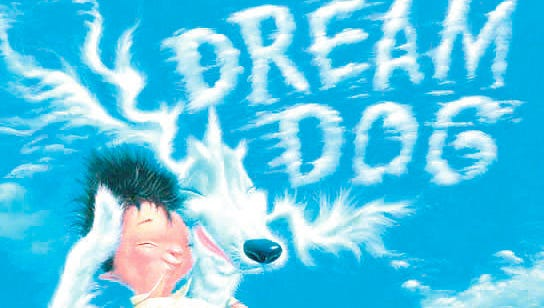 """The book """"Dream Dog"""" by Lou Berger and David Catrow is reviewed."""