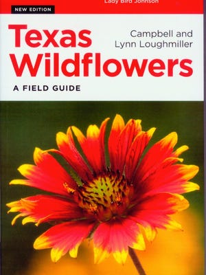 """Texas Wildflowers: A Field Guide"" by Campbell and Lynn Loughmiller"