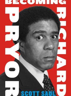 'Becoming Richard Pryor' by Scott Saul