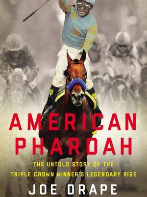 'American Pharoah' by Joe Drape