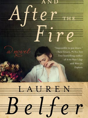 'And After the Fire' by Lauren Belfer