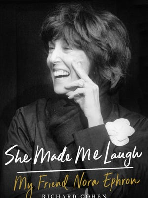 'She Made Me Laugh: My Friend Nora Ephron' by Richard Cohen