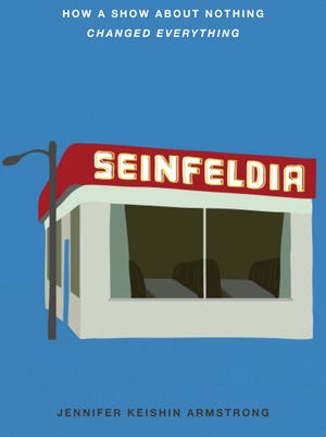 Seinfeldia by Jennifer Keishin Armstrong is available now.