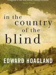 """Edward Hoagland's """"In the Country of the Blind."""""""