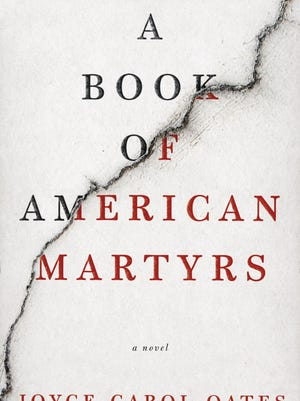 'A Book of American Martyrs' by Joyce Carol Oates.