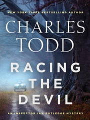"""Racing the Devil"" is the newest novel from  Charles Todd, the pen name of Caroline and Charles Todd, mother and son, who have written two best-selling mystery series set during and after World War I."