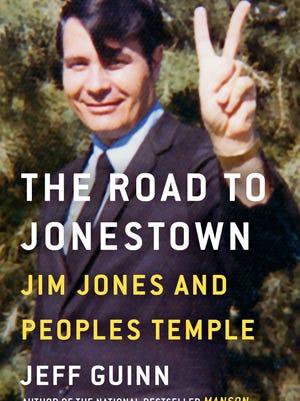 'The Road to Jonestown' by Jeff Guinn