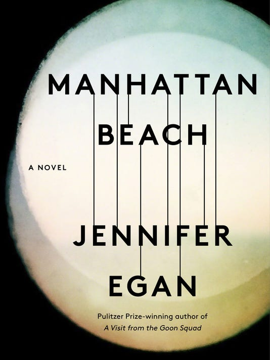 636425629521046598-Manhattan-Beach-by-Jennifer-Egan.jpg
