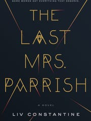 'The Last Mrs. Parrish' by Liv Constantine