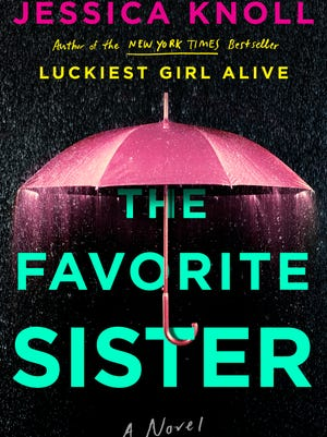 'The Favorite Sister' by Jessica Knoll