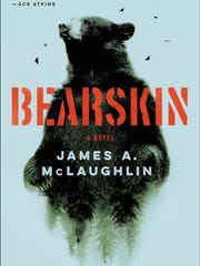 """Bearskin"" by James A. McLaughlin"