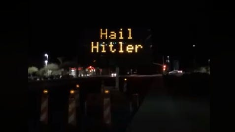 "A photo of the electronic road sign in Queen Creek that read ""Hail Hitler"" overnight."