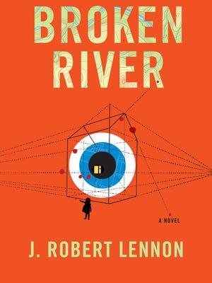 """""""Broken River"""" by J. Robert Lennon."""