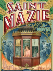 "Jami Attenberg's ""Saint Mazie"" is a novel about a real person, the bawdy owner of the Venice movie theater in New York City during the '30s."