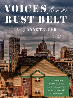 """""""Voices from the Rust Belt"""" by Ann Trubek"""