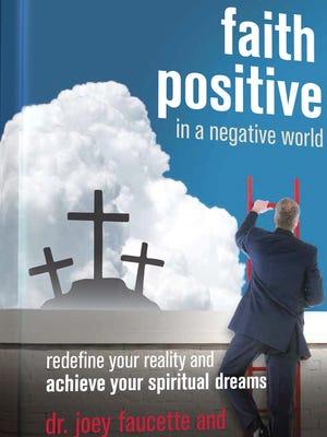 """Shreveporter Mike Van Vranken penned """"Faith Positive in a Negative World."""""""