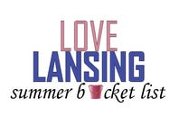 Love Lansing summer bucket list