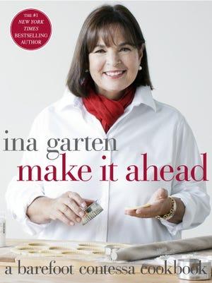 """""""Make It Ahead"""" by Ina Garten"""