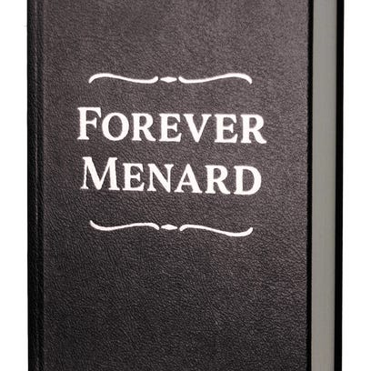 """""""Forever Menard"""" is published by Mulberry Avenue Books."""