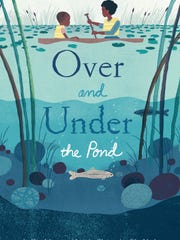 'Over and Under the Pond'