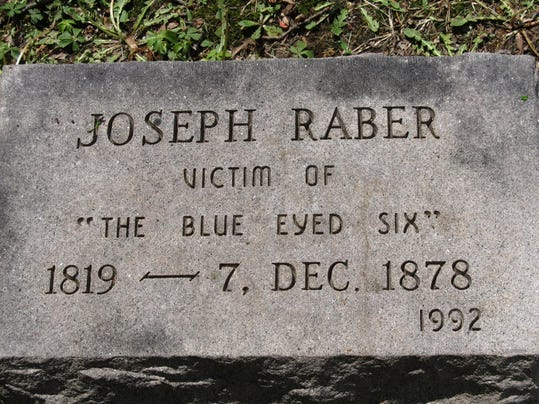 The headstone of Joseph Raber, murder victim of the legendary Blue-Eyed Six, marks where his body rests in Moonshine Church cemetery, where the Lebanon Valley Conservancy will conduct tours on Saturday.