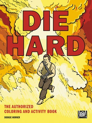 """""""Die Hard: The Authorized Coloring and Activity Book"""""""