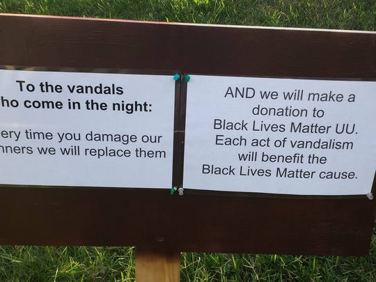 A sign posted at First Unitarian Church of Wilmington following vandalism of Black Lives Matter signs is shown.
