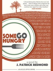 "J. Patrick Redmond's book ""Some Go Hungry"""