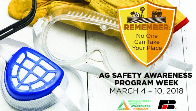 Ag Safety Awareness Program week is March 4 - 10.