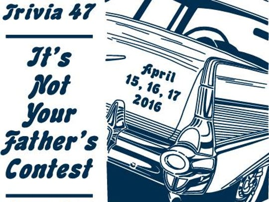 Trivia 47: It's Not Your Father's Contest