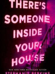 """There's Someone Inside Your House"" by Stephanie Perkins."