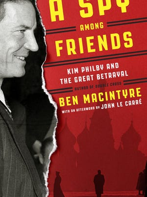 """A Spy Among Friends"" by Ben MacIntyre"