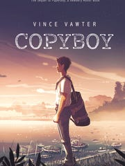"""Copyboy,"" the new middle-grade novel by Vince Vawter."