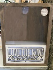 """For host/hostess: """"Love the wine you're with"""" display"""