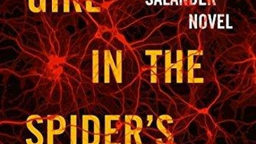 """The Girl in the Spider's Web""by David Lagercrantz"