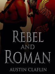 """Rebel and Roman,"" by Austin Claflin"