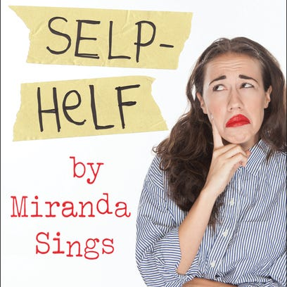'Self-Helf' by Miranda Sings