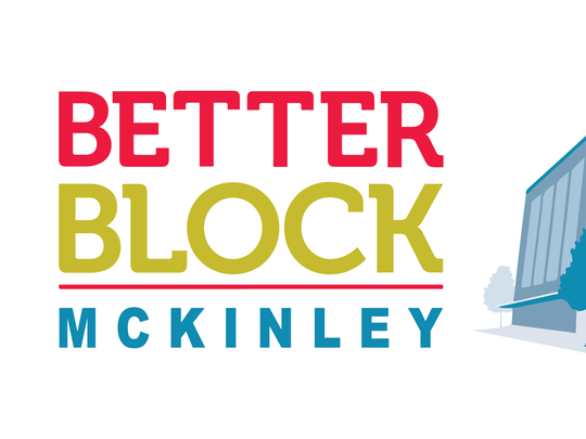 Better Block McKinley will envision ways to improve the university corridor.