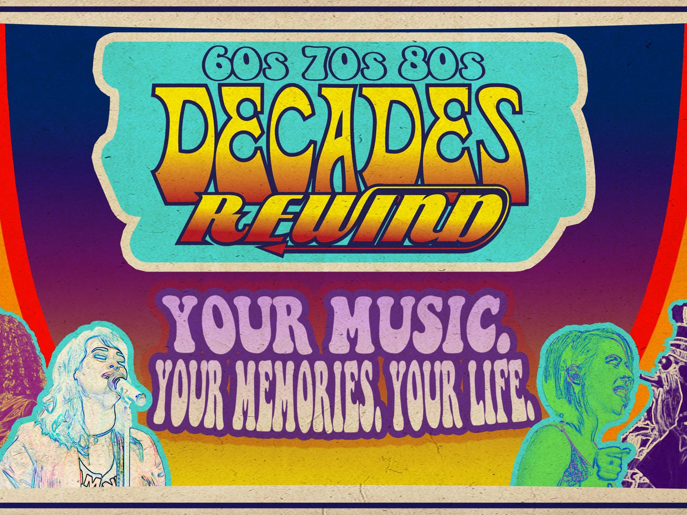 The Decades Rewind will take attendees back to the