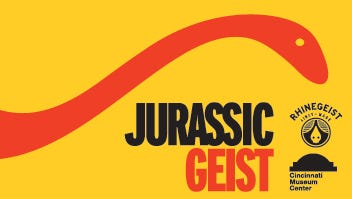 Promotional flyer for Jurassic Geist, hosted by Cincinnati Museum Center at Rhinegeist Brewery on May 15.