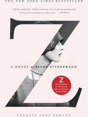 """Z: A Novel of Zelda Fitzgerald"" by Therese Anna Fowler"