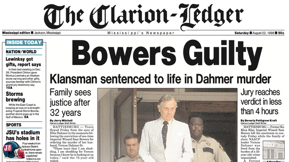 The Clarion-Ledger front page when Sam Bowers, who headed the White Knights of the Ku Klux Klan in Mississippi, was convicted Aug. 21, 1998, of ordering the 1966 murder of Mississippi NAACP leader Vernon Dahmer