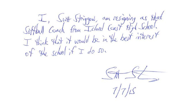 Resignation letter from Scott Striggow as head softball coach at Island Coast High School. Striggow resigned from his position Tuesday afternoon a day after his son was arrested and accused of sending pictures of his genitals to former softball players.