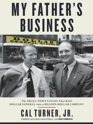 """""""My Father's Business"""" by Cal Turner Jr."""