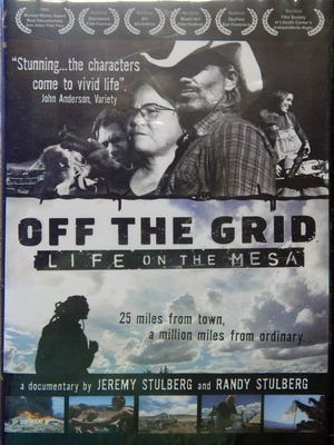 """""""Off the Grid: Life on the Mesa"""" (2007) starring Cowboy, Gecko, Dreadie Jeff, Dean Maher, Maine, Austen Mason, Moonbow, Mama Phyllis, Robbie, Stan and Virginia was filmed near Taos."""