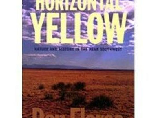 Horizontal Yellow: Nature and History in the Near Southwest