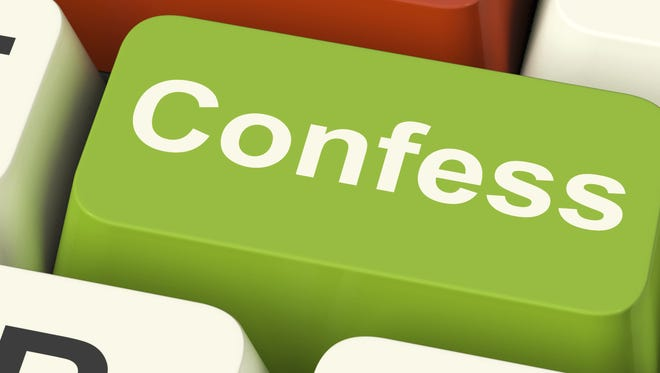 Do you do more denying or more confessing?